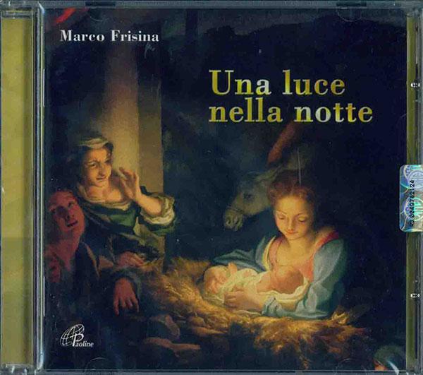 una_luce_nella_notte_di_marco_frisina