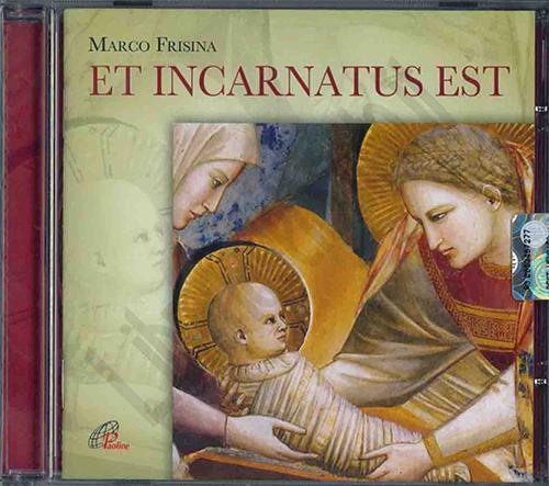 et_incarnatus_est_marco_frisina